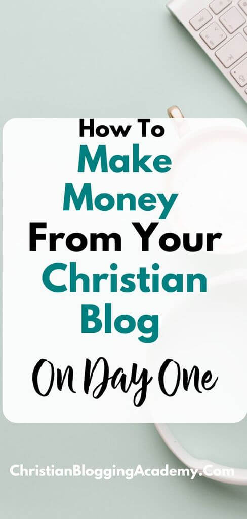 how to make money from you blog on day one