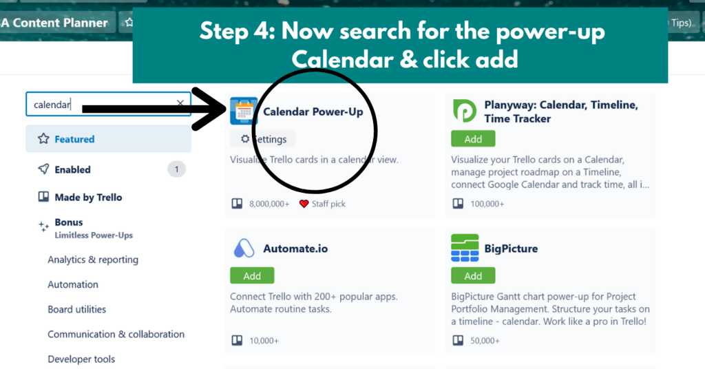 now search for the Calendar powerup in Trello and add it