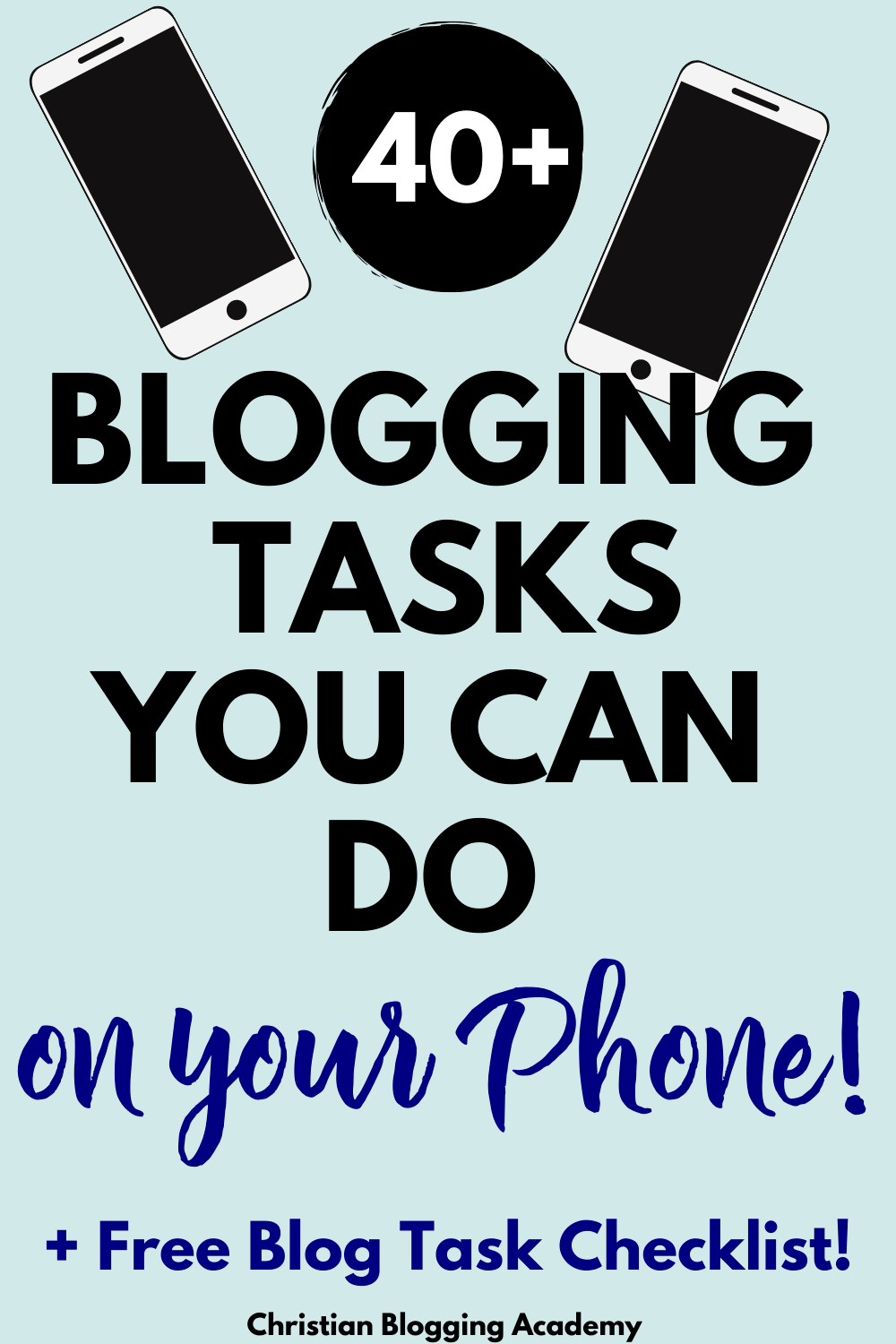 pin for 40 blogging tasks to do on your phone