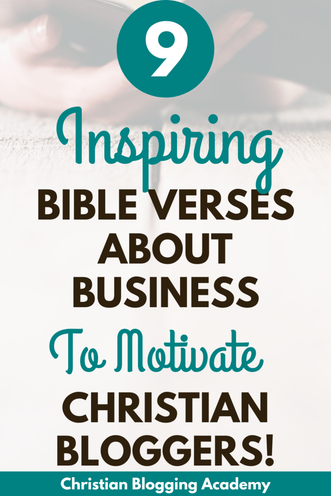 9 bible verses about business to motivate Christian bloggers