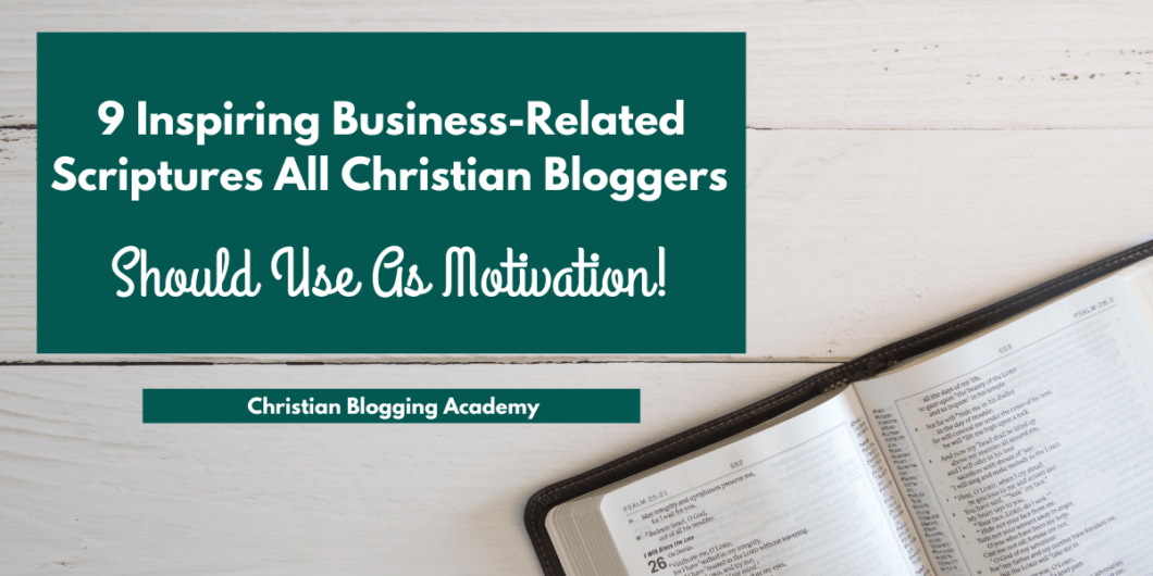business-related scriptures for Christian bloggers